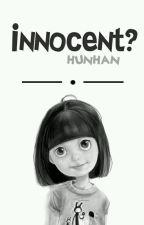 innocent? |hunhan| by _tippanyxz