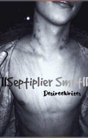 ||Septiplier Smut||