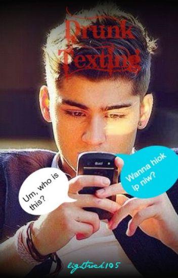 Drunk Texting [Z.M.]