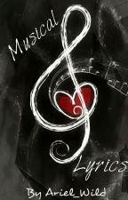 Musical Lyrics by Ariel_Wild