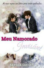 Meu Namorado Invisível [Em Pausa] by Rayssa_Guedes
