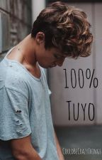 100% Tuyo (Cameron Dallas) 1&2 Temporada by Valee_Aalee