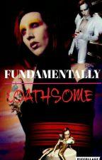 Marilyn Manson X Reader (Fundamentally Loathsome) by xXHeichou-LeviXx