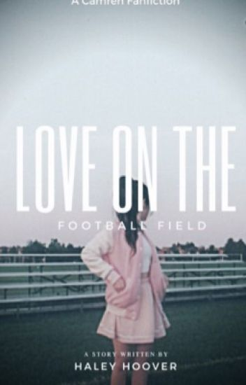 Love On The Football Field (FINISHED)