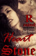 Heart of Stone: R-Rated Scenes by Joflower