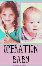 Operation Baby by Paige_1375