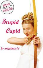 Stupid Cupid by angelhair16