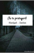 ♚YO TE PROTEGERE! ♚ [HaeHyuk]  by DanMichMolina