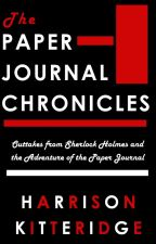 The Paper Journal Chronicles (SAMPLE) by harrikitteridge