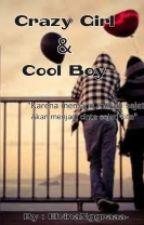 Crazy Girl And Cool Boy by ElvinaNggraaa-