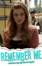 Remember me||Stydia by prideofstydia