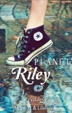 Planet Riley by Crystalexx