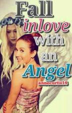 Fall inlove With An ANGEL [VICERYLLE] (COMPLETED) by annecurtis14