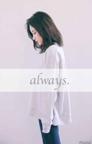 Always (Seailey + Gati )