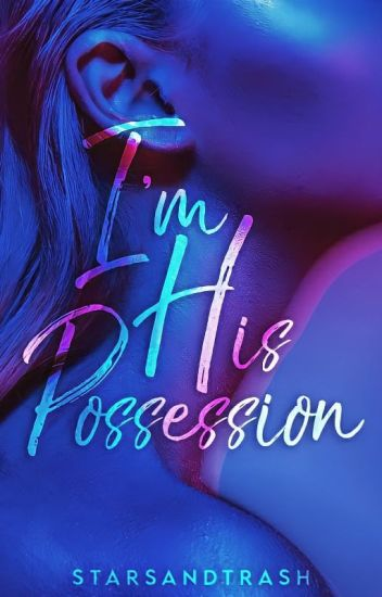 I'M HIS POSSESSION (Nepumoceno Series #1)
