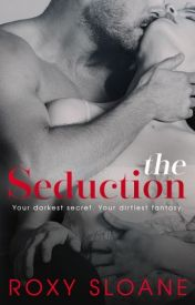 [Read Online] The Seduction 1by Roxy Sloane | Review, Discussion by yuansiah124