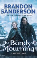 The Bands of Mourning (Mistborn, #6) by Brandon Sanderson by papamarkenzo