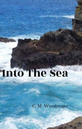 Into The Sea