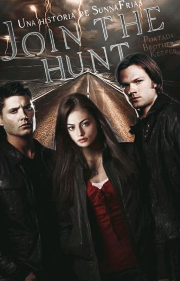 JOIN THE HUNT | SUPERNATURAL