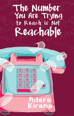 The Number You Are Trying to Reach is Not Reachable by expellianmus