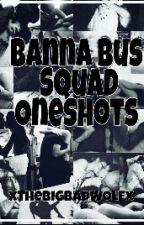 Banana Bus Squad/Vanoss Crew Oneshots by umeaxdawn