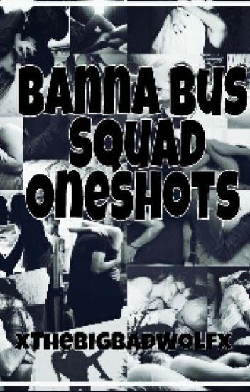 Banana Bus Squad/Vanoss Crew Oneshots