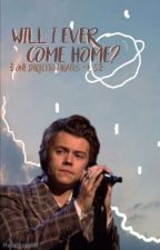 Will I ever come home?[Larry/1D hiatus] by Headlong90