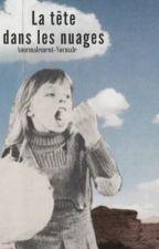 La tête dans les nuages  by Anormalement-Normale
