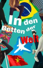 In den Betten der Welt (18+) by Erotikstories24