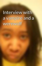 Interview with a vampire and a werewolf by Stefini_spaz