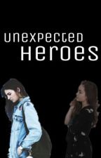 Unexpected Heroes  by Coffeecake91