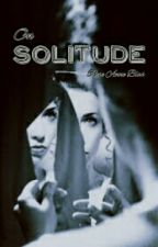 On Solitude  by Nickrsan