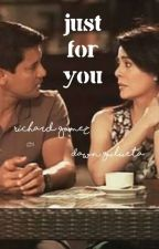 Just For You (CharDawn Fanfic) by ksheriemarreyy