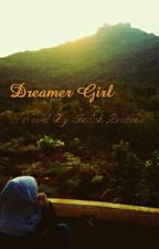 Dreamer Girl by IndahPratiwiAzzahra