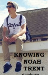 Knowing Noah Trent by stromburger