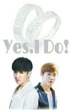 Yes, I Do ( KrisHo Fanfic ) by _suhosyubie_