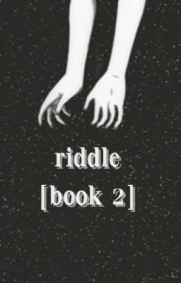 Riddle [book 2]