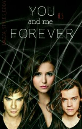 You And Me Forever H.S Sequel by hazza_styles_Eddy