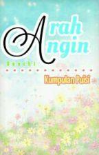 Arah Angin - Kumpulan Puisi by Kelamkari