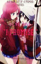 """Love Live """"I Promise"""" by minalinsky23"""