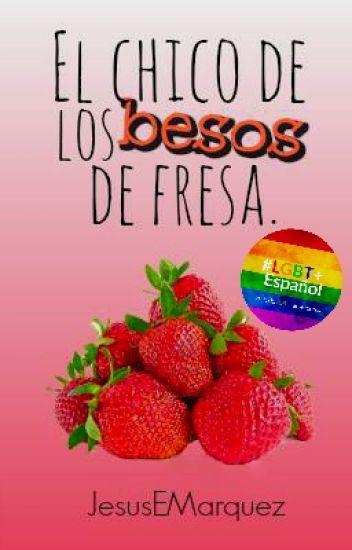 [2] El chico de los besos de fresa