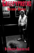 Creepypastas by Forever-Criaturitax3