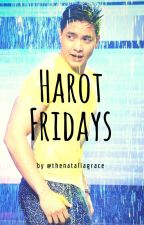 Harot Fridays by thenataliagrace