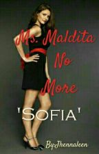 Ms. Maldita No More [COMPLETED] by Jhennaleen