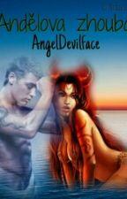 Andělova zhouba by AngelDevilface