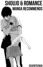Shoujo and Romance Manga Recommendation by SEVENTEENXO