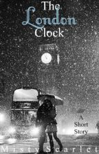 The London Clock by Misty_Scarlet