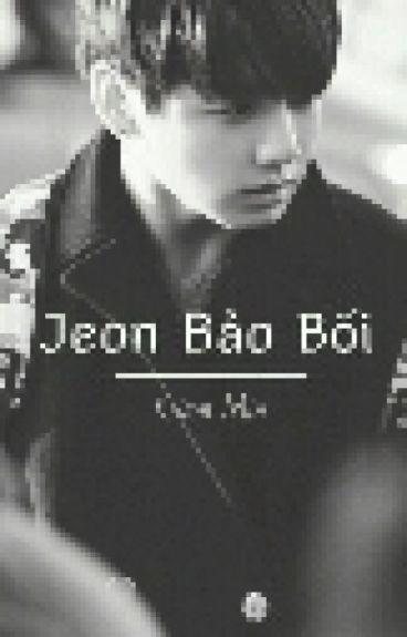 [Shortfic][AllKook] Jeon Bảo Bối