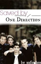 Saved by One Direction...1D-FF (Louis/Harry) *JETZT ALS EBOOK ERHÄLTLICH* by xxphinchen
