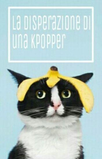 La Disperazione Di Una Kpopper
